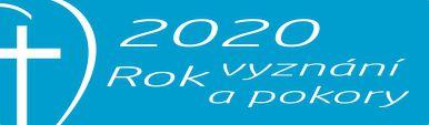 2020 : Rok vyznání a pokory